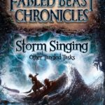 fabled beast chronicles storm singing